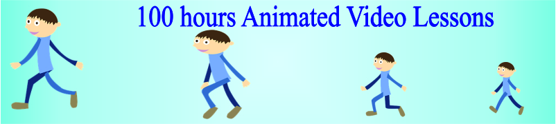 100 hours Animated Video lessons